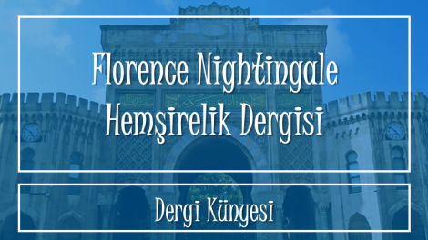dijital hemsire Florence Nightingale Hemsirelik Dergisi