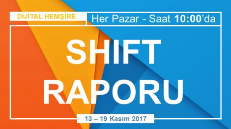dijital hemsire shift raporu 13-19 kasim 2017